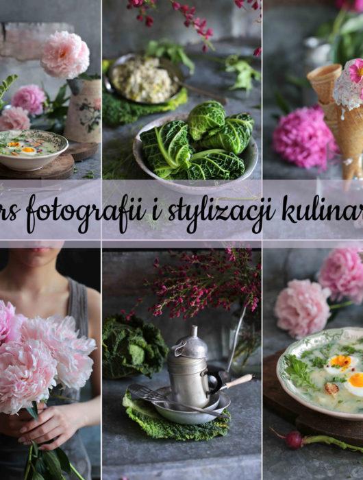 kurs fotografii i stylizacji kulinarnej